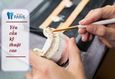 Phục hình răng vàng yêu cầu nha sĩ phải có kỹ thuật cao