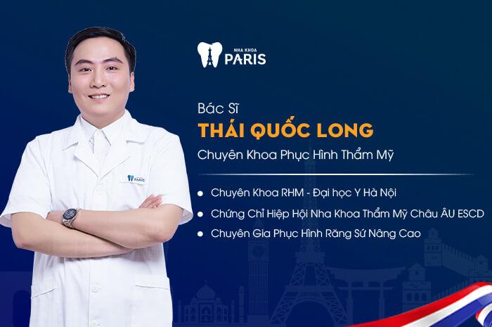 Bác sĩ Thái Quốc Long - Chuyên gia răng sứ thẩm mỹ