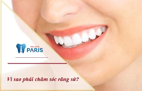 Vì sao phải chăm sóc răng sứ