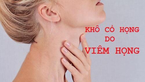 5 Nguyên nhân khô cổ họng và cách điều trị SIÊU TỐC tận gốc tại nhà 2