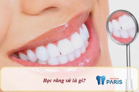 Bọc răng sứ - Biện pháp thẩm mỹ răng được nhiều khách hàng ưa chuộng